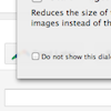 Hide Scale Images Dialog